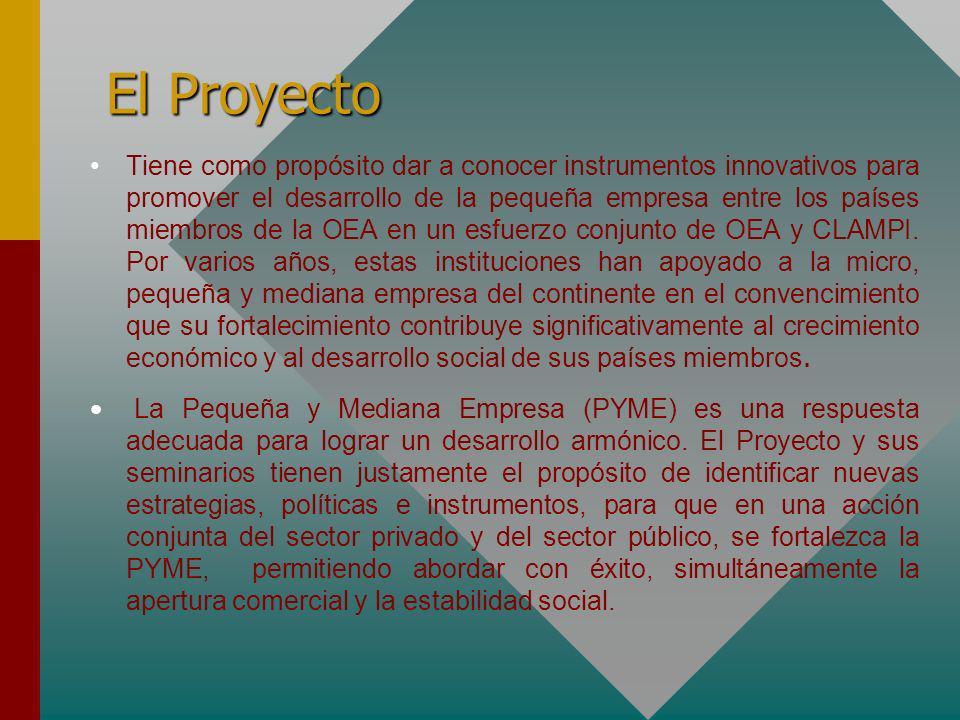 El Proyecto Tiene como propósito dar a conocer instrumentos innovativos para promover el desarrollo de la pequeña empresa entre los países miembros de la OEA en un esfuerzo conjunto de OEA y CLAMPI.