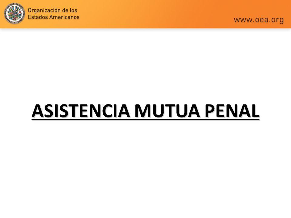 ASISTENCIA MUTUA PENAL
