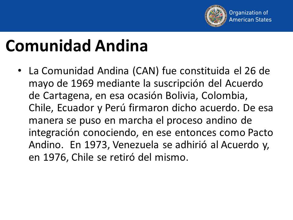 Comunidad Andina La Comunidad Andina (CAN) fue constituida el 26 de mayo de 1969 mediante la suscripción del Acuerdo de Cartagena, en esa ocasión Bolivia, Colombia, Chile, Ecuador y Perú firmaron dicho acuerdo.