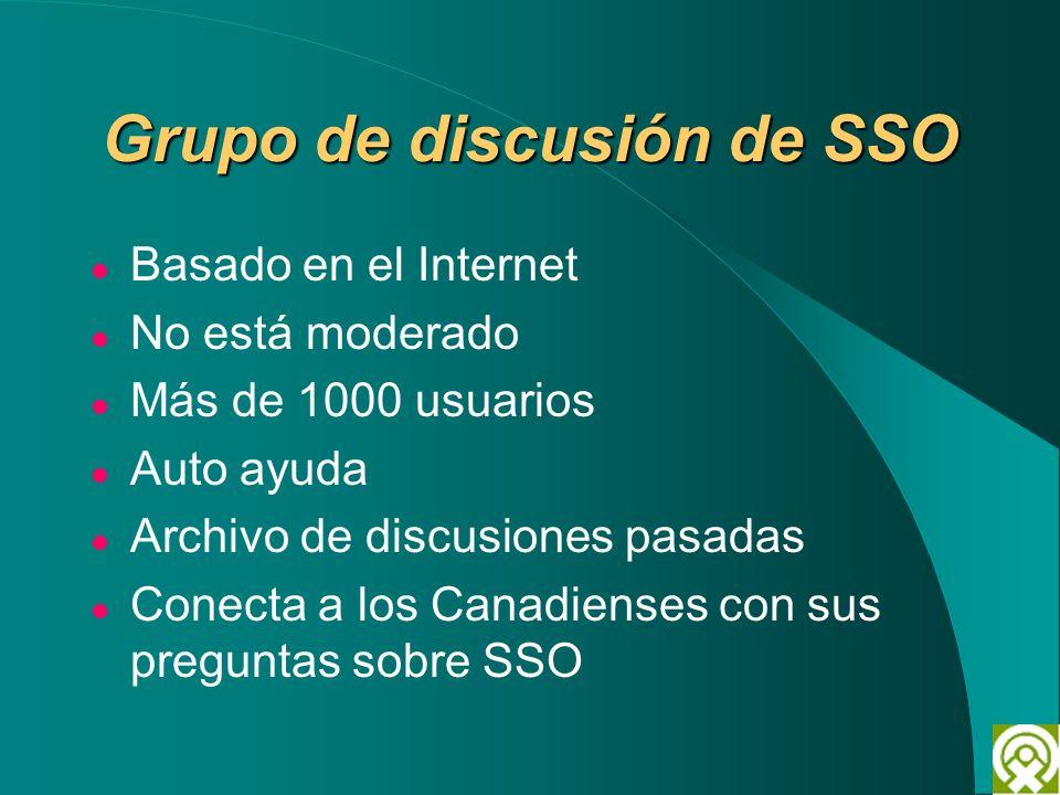 Grupo de discusión de SSO Basado en el Internet No está moderado Más de 1000 usuarios Auto ayuda Archivo de discusiones pasadas Conecta a los Canadien