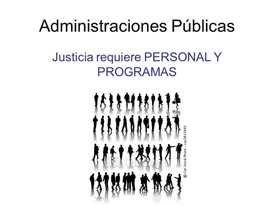 Administraciones Públicas Justicia requiere PERSONAL Y PROGRAMAS