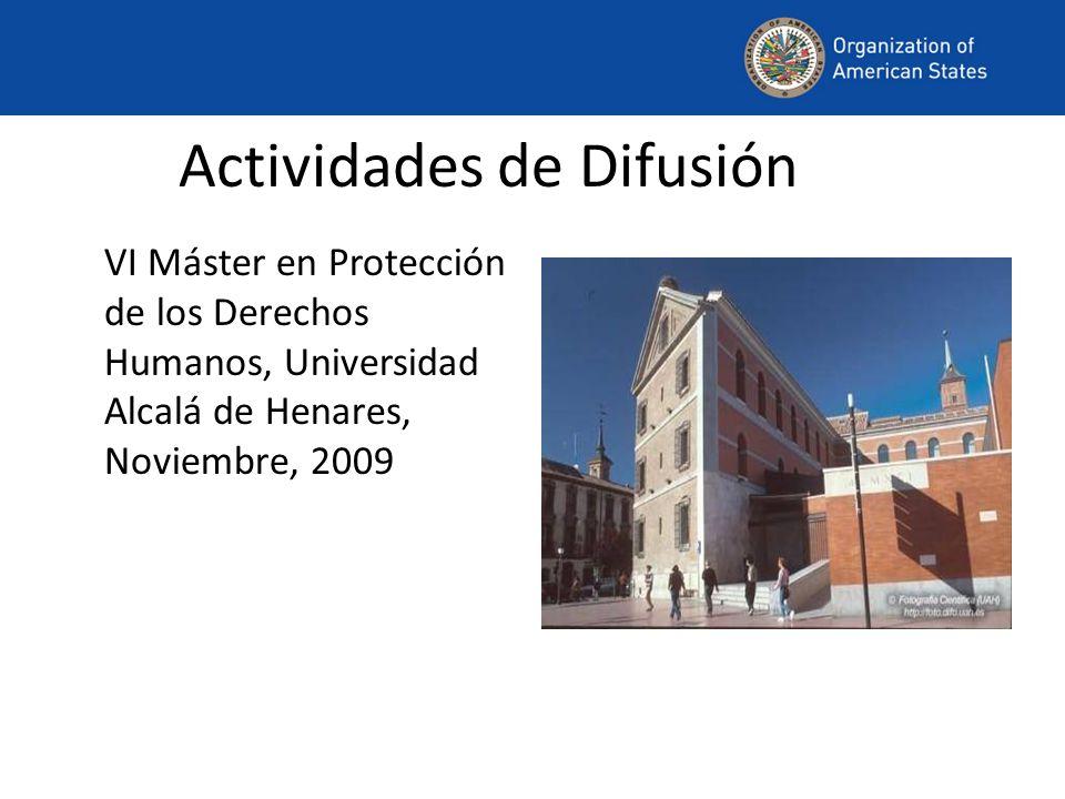 Actividades de Difusión VI Máster en Protección de los Derechos Humanos, Universidad Alcalá de Henares, Noviembre, 2009
