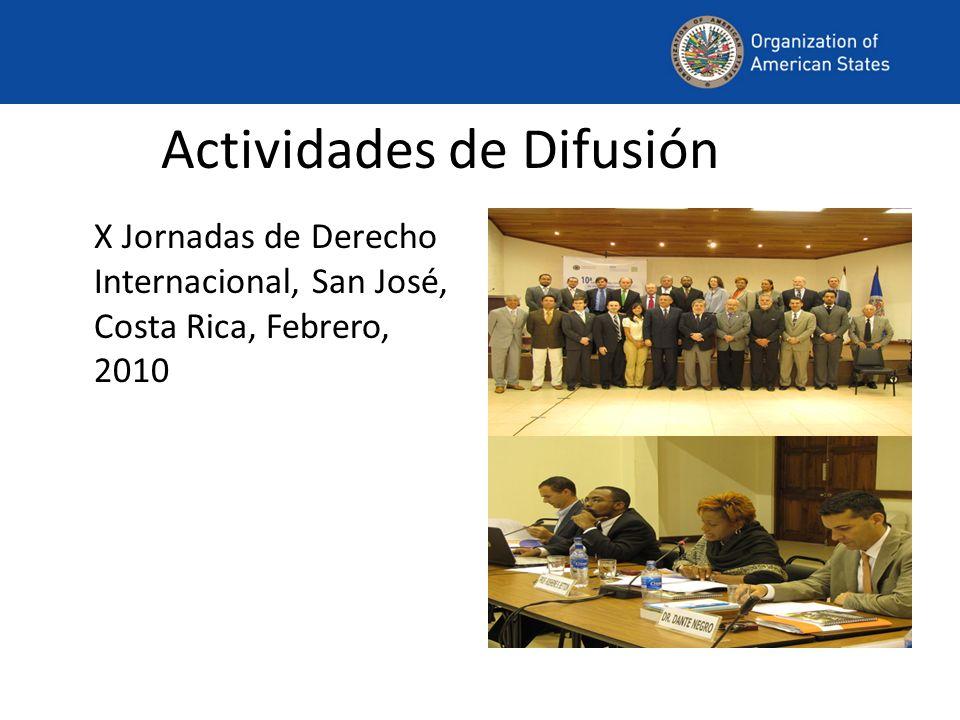 Actividades de Difusión X Jornadas de Derecho Internacional, San José, Costa Rica, Febrero, 2010