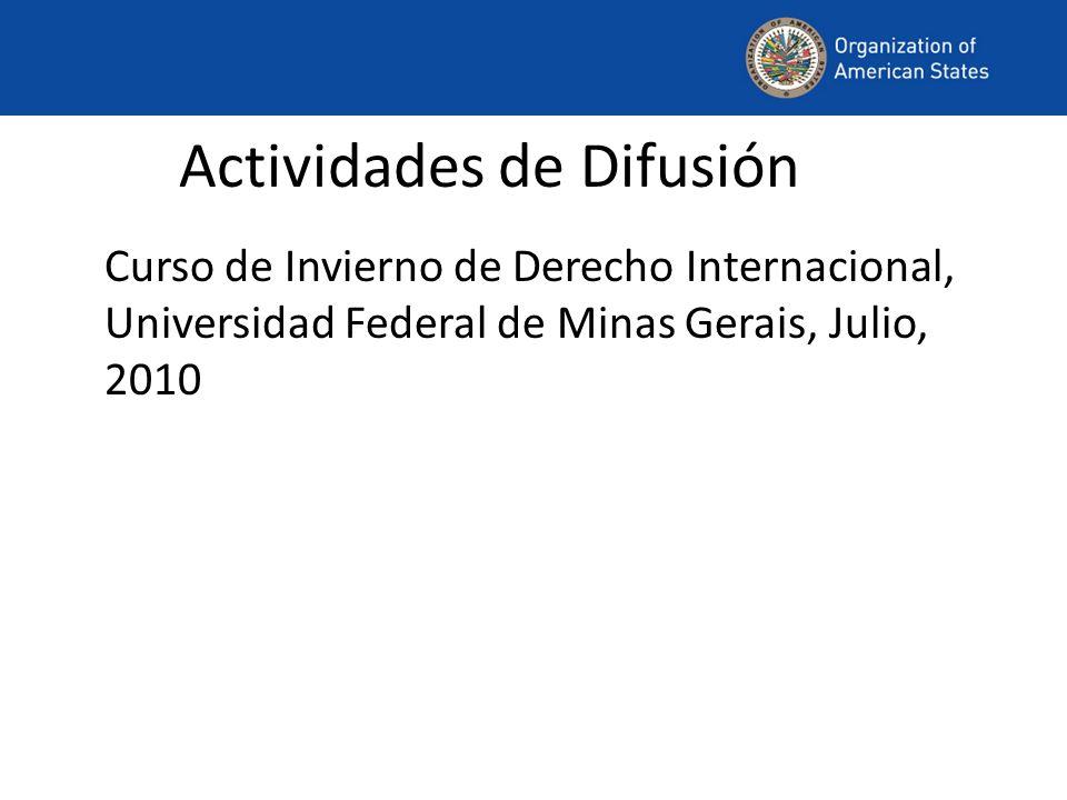 Actividades de Difusión Curso de Invierno de Derecho Internacional, Universidad Federal de Minas Gerais, Julio, 2010