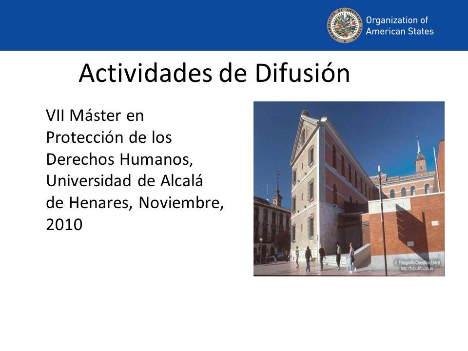 Actividades de Difusión VII Máster en Protección de los Derechos Humanos, Universidad de Alcalá de Henares, Noviembre, 2010