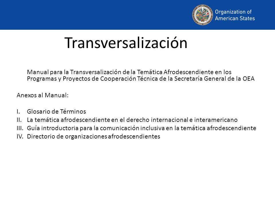 Transversalización Manual para la Transversalización de la Temática Afrodescendiente en los Programas y Proyectos de Cooperación Técnica de la Secreta