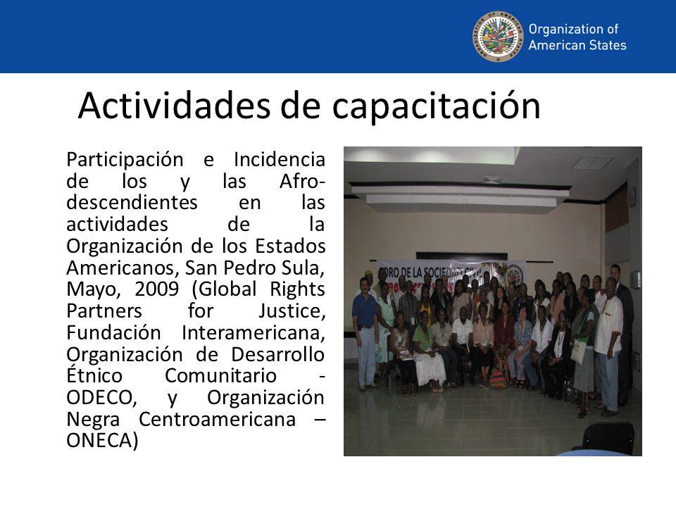 Actividades de capacitación Participación e Incidencia de los y las Afro- descendientes en las actividades de la Organización de los Estados Americano
