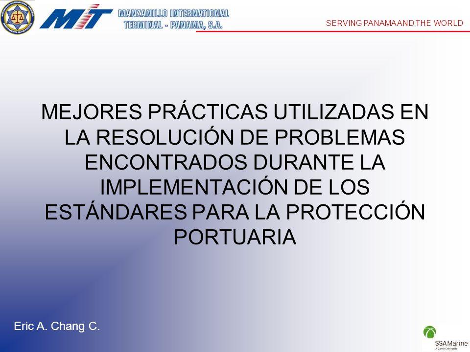 SERVING PANAMA AND THE WORLD MEJORES PRÁCTICAS UTILIZADAS EN LA RESOLUCIÓN DE PROBLEMAS ENCONTRADOS DURANTE LA IMPLEMENTACIÓN DE LOS ESTÁNDARES PARA L