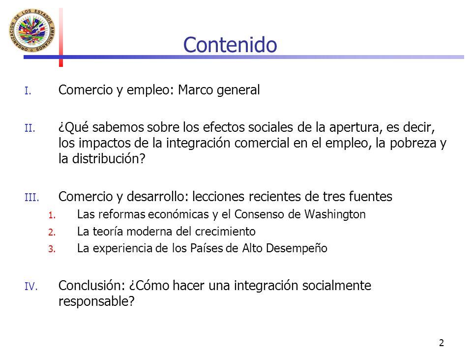 2 Contenido I. Comercio y empleo: Marco general II.