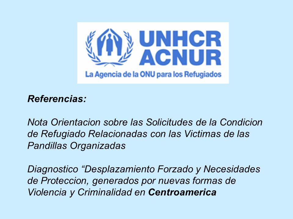 Referencias: Nota Orientacion sobre las Solicitudes de la Condicion de Refugiado Relacionadas con las Victimas de las Pandillas Organizadas Diagnostic