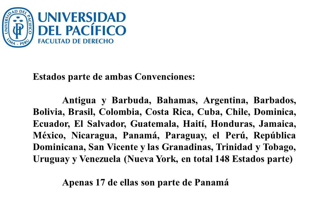 Estados parte de ambas Convenciones: Antigua y Barbuda, Bahamas, Argentina, Barbados, Bolivia, Brasil, Colombia, Costa Rica, Cuba, Chile, Dominica, Ec