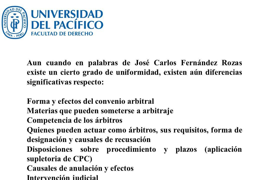 Aun cuando en palabras de José Carlos Fernández Rozas existe un cierto grado de uniformidad, existen aún diferencias significativas respecto: Forma y