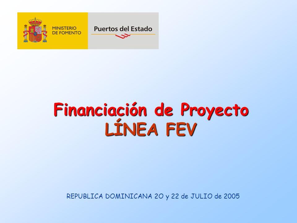 Financiación de Proyecto LÍNEA FEV REPUBLICA DOMINICANA 2O y 22 de JULIO de 2005
