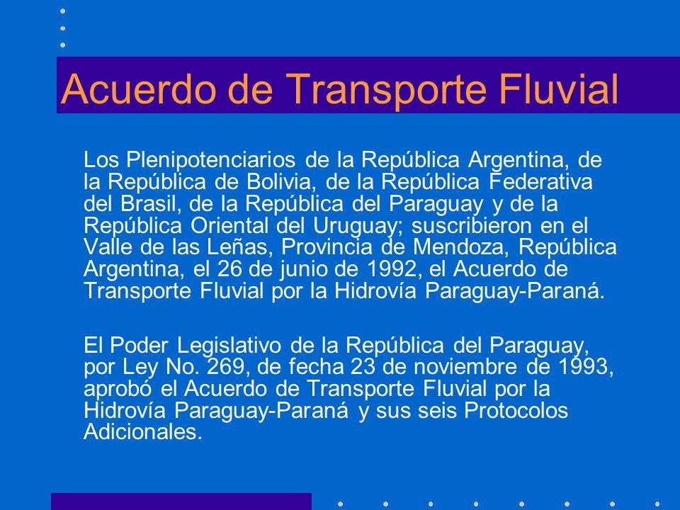 Acuerdo de Transporte Fluvial Los Plenipotenciarios de la República Argentina, de la República de Bolivia, de la República Federativa del Brasil, de l