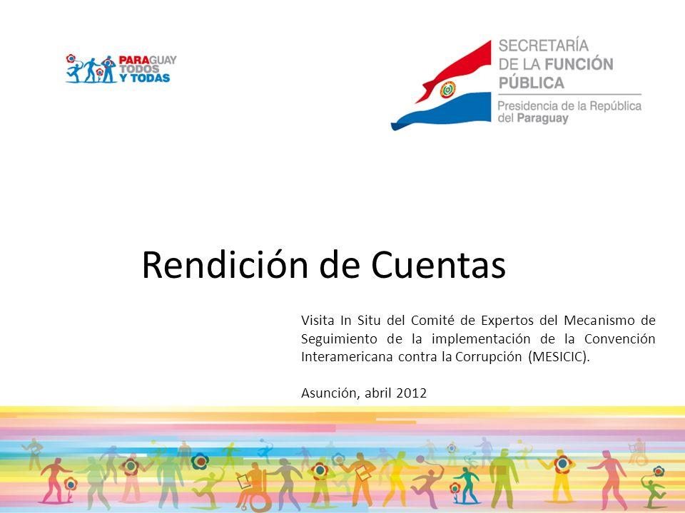 Rendición de Cuentas Visita In Situ del Comité de Expertos del Mecanismo de Seguimiento de la implementación de la Convención Interamericana contra la Corrupción (MESICIC).