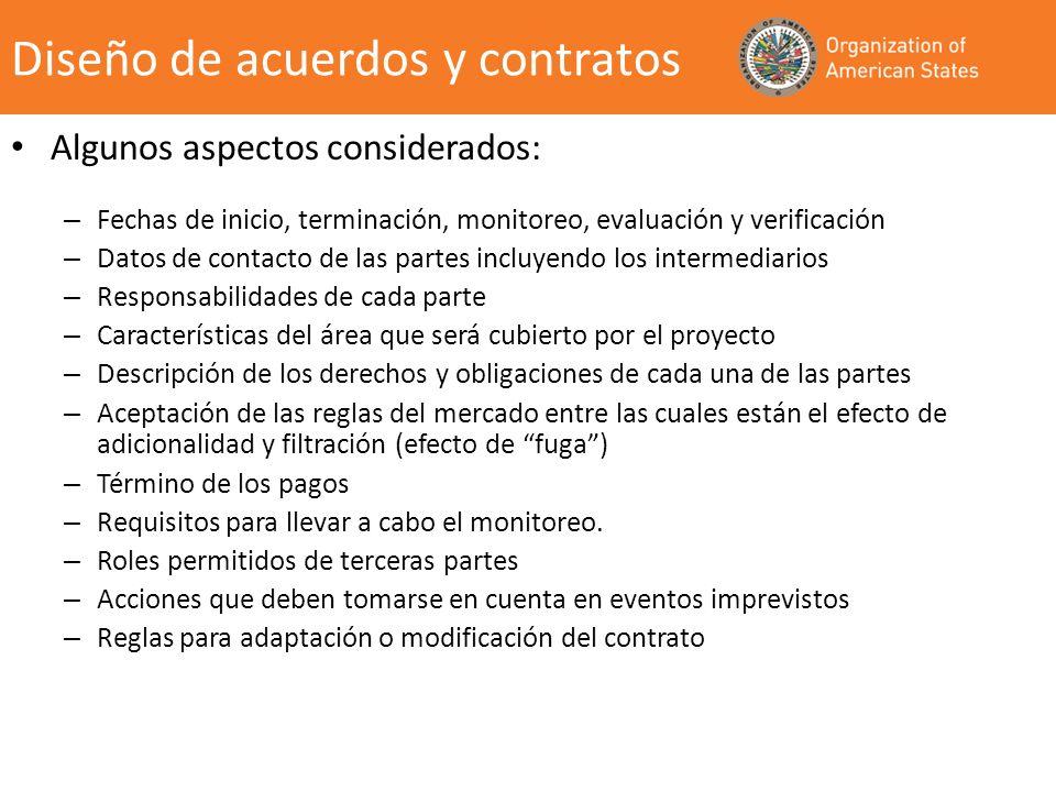Algunos aspectos considerados: – Fechas de inicio, terminación, monitoreo, evaluación y verificación – Datos de contacto de las partes incluyendo los