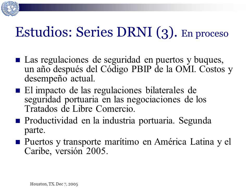 Houston, TX. Dec 7, 2005 Estudios: Series DRNI (3).