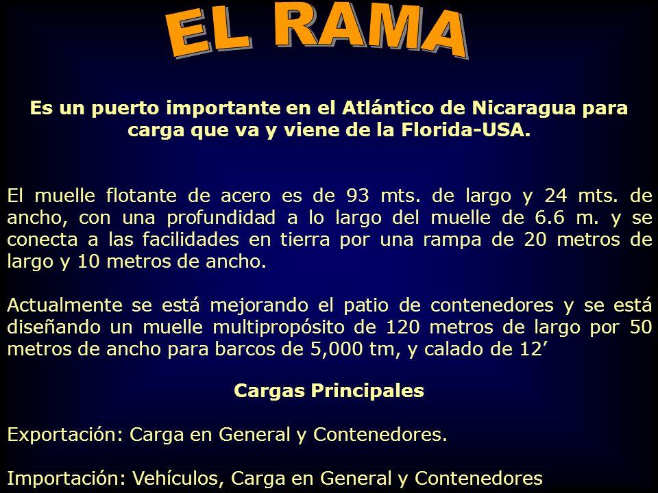 Es un puerto importante en el Atlántico de Nicaragua para carga que va y viene de la Florida-USA. El muelle flotante de acero es de 93 mts. de largo y