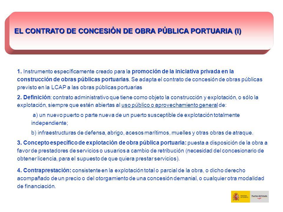 EL CONTRATO DE CONCESIÓN DE OBRA PÚBLICA PORTUARIA (I) 1. Instrumento específicamente creado para la promoción de la iniciativa privada en la construc
