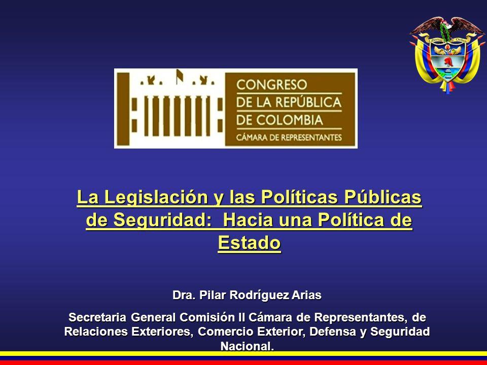 Dra.Pilar Rodríguez Arias Comisión II Cámara de Representantes El gobierno del Dr.
