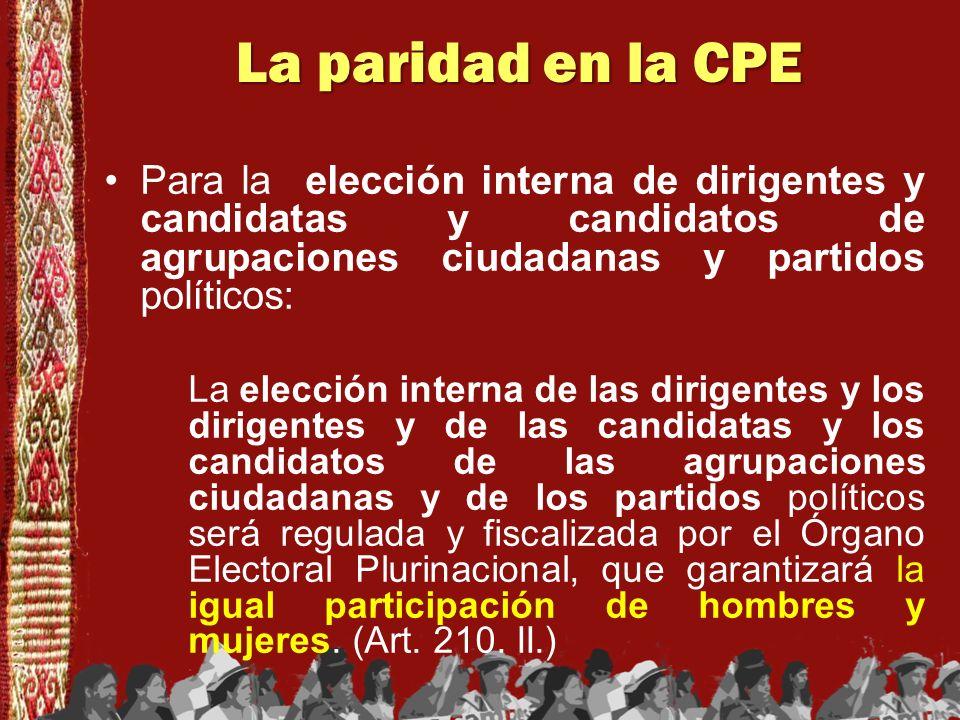 La paridad en la CPE El término paridad se incluyó en el proyecto de Constitución en los acuerdos de octubre de 2008, sólo en relación con la autonomía de los gobiernos departamentales: Art.