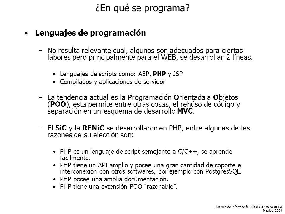 Sistema de Información Cultural, CONACULTA México, 2006 ¿En qué se programa.