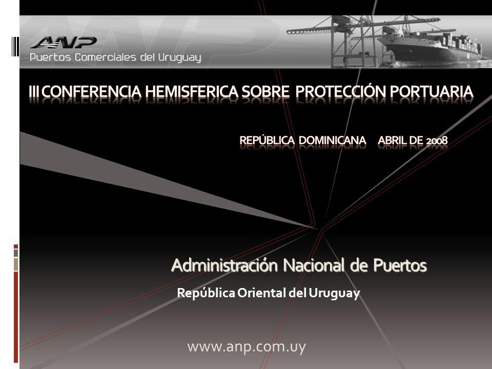 Administración Nacional de Puertos República Oriental del Uruguay www.anp.com.uy