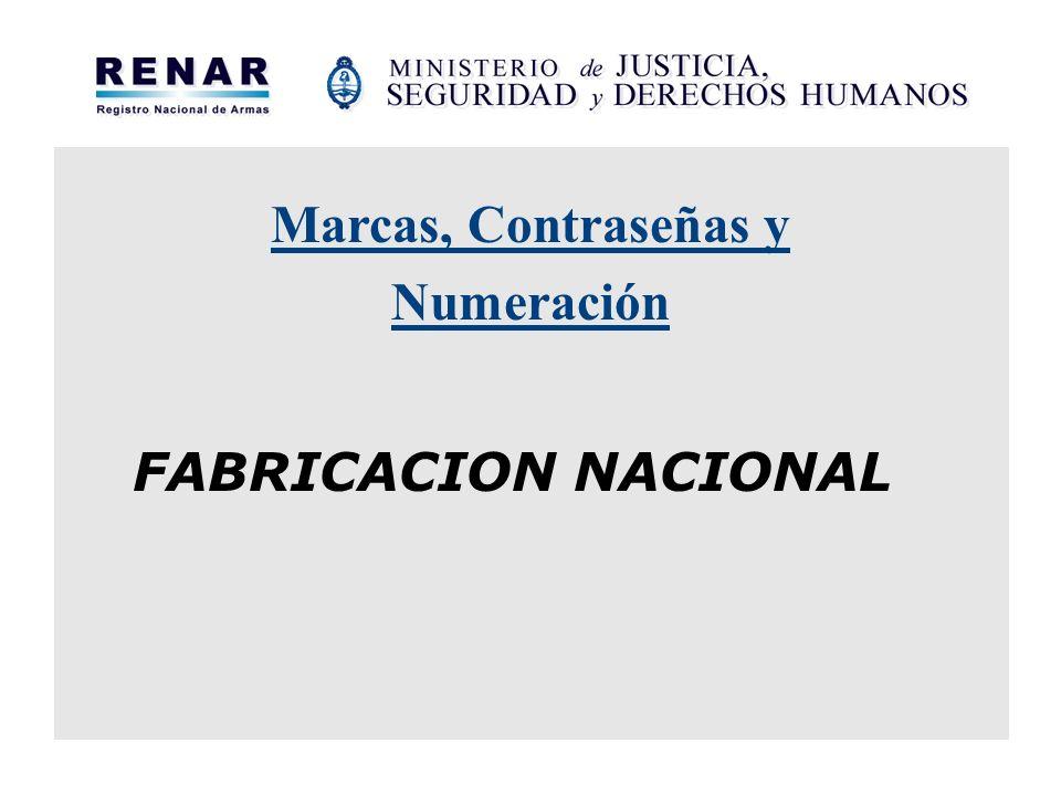 Marcas, Contraseñas y Numeración FABRICACION NACIONAL