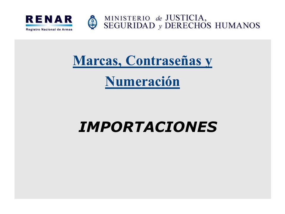 Marcas, Contraseñas y Numeración IMPORTACIONES