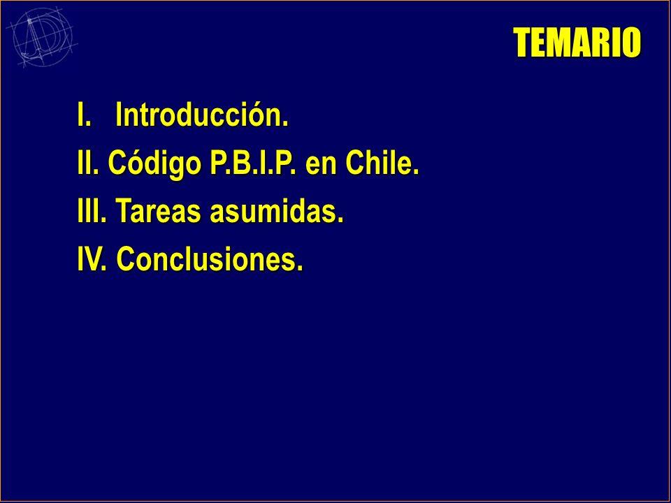 COMISIÓN INTERAMERICANA DE PUERTOS II CONFERENCIA HEMISFÉRICA SOBRE PROTECCIÓN PORTUARIA. CÓDIGO P.B.I.P. EXPERIENCIA DE CHILE.