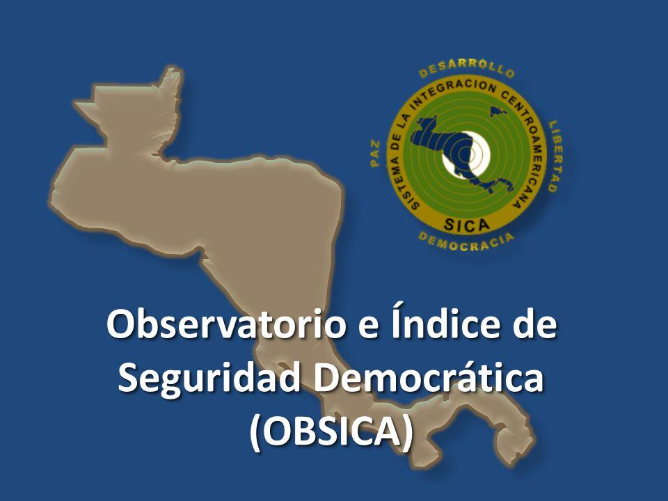 Observatorio e Índice de Seguridad Democrática (OBSICA) (OBSICA)