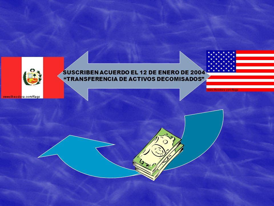 SUSCRIBEN ACUERDO EL 12 DE ENERO DE 2004 TRANSFERENCIA DE ACTIVOS DECOMISADOS