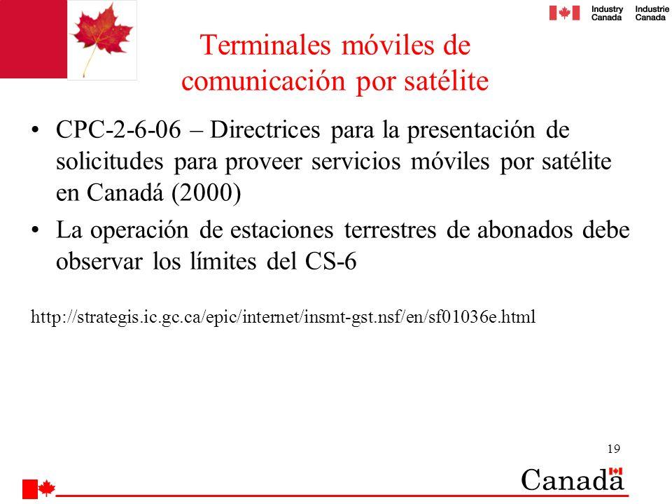 19 Terminales móviles de comunicación por satélite CPC-2-6-06 – Directrices para la presentación de solicitudes para proveer servicios móviles por sat