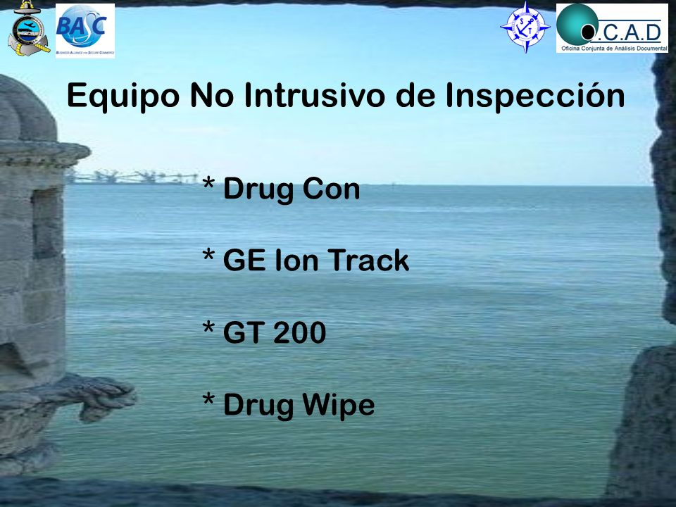 Equipo No Intrusivo de Inspección * Drug Con * GE Ion Track * GT 200 * Drug Wipe
