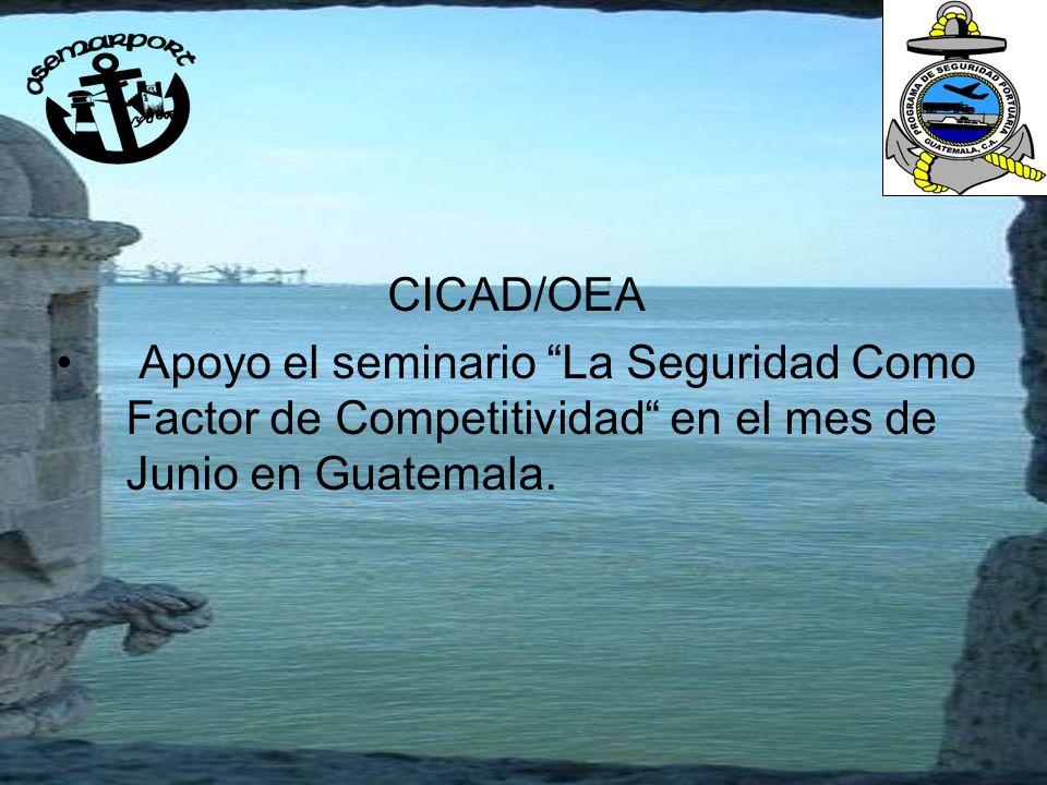 CICAD/OEA Apoyo el seminario La Seguridad Como Factor de Competitividad en el mes de Junio en Guatemala.