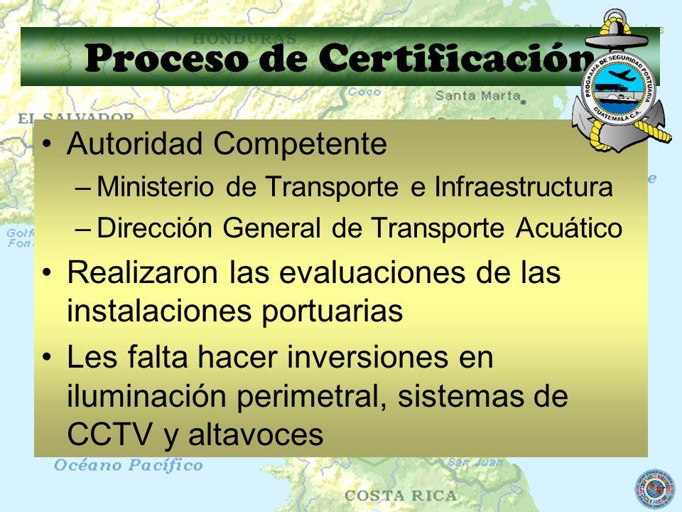 Proceso de Certificación Autoridad Competente –Ministerio de Transporte e Infraestructura –Dirección General de Transporte Acuático Realizaron las eva