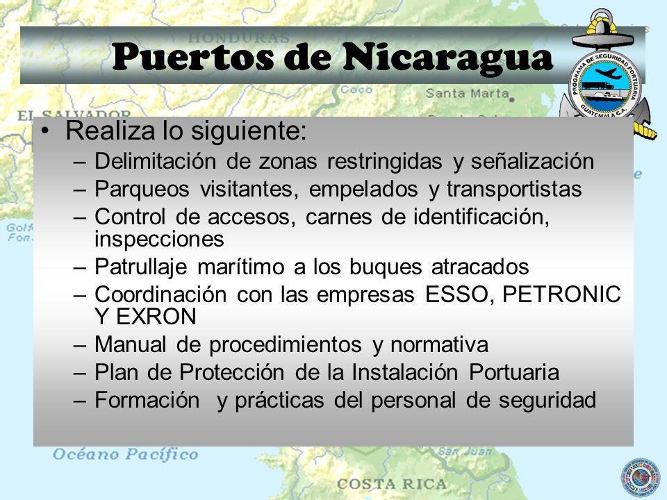 Puertos de Nicaragua Realiza lo siguiente: –Delimitación de zonas restringidas y señalización –Parqueos visitantes, empelados y transportistas –Contro