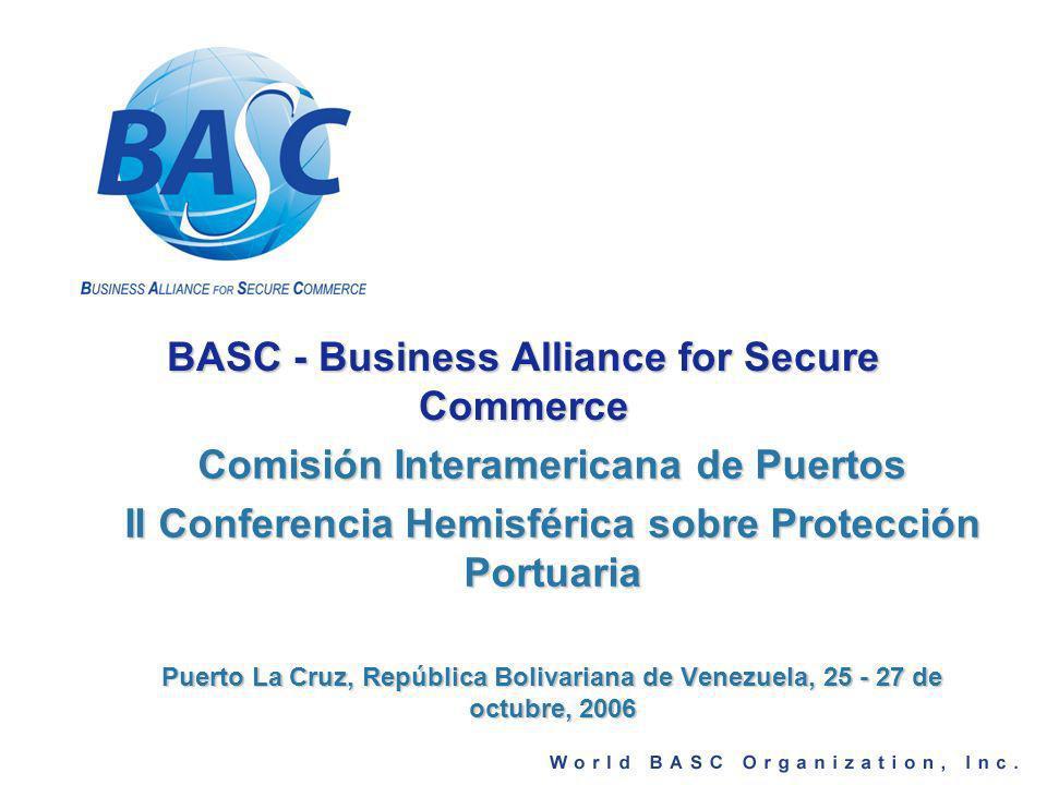 BASC BASC -Business Alliance for Secure Commerce-, es una alianza empresarial internacional que promueve un comercio seguro en cooperación con gobiernos y organismos internacionales Está constituida como una organización sin animo de lucro, con la denominaciónWorld BASC Organization bajo las leyes del estado de Delaware, Estados Unidos de América