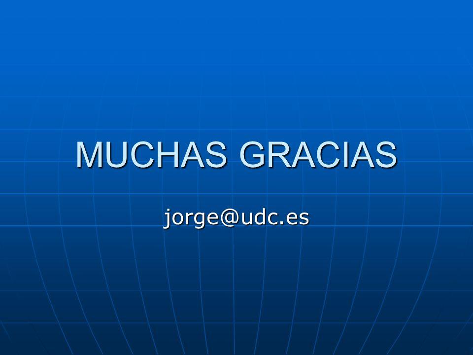 MUCHAS GRACIAS jorge@udc.es