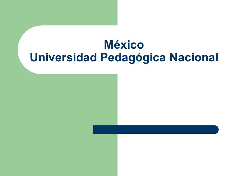 México Universidad Pedagógica Nacional