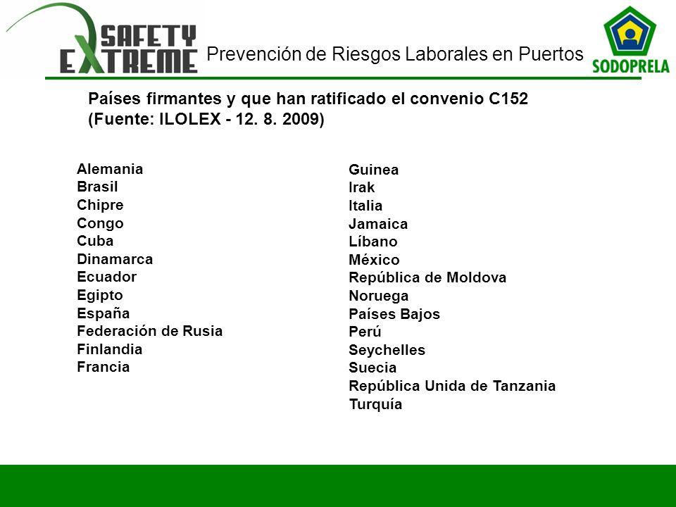 Prevención de Riesgos Laborales en Puertos Alemania Brasil Chipre Congo Cuba Dinamarca Ecuador Egipto España Federación de Rusia Finlandia Francia Gui