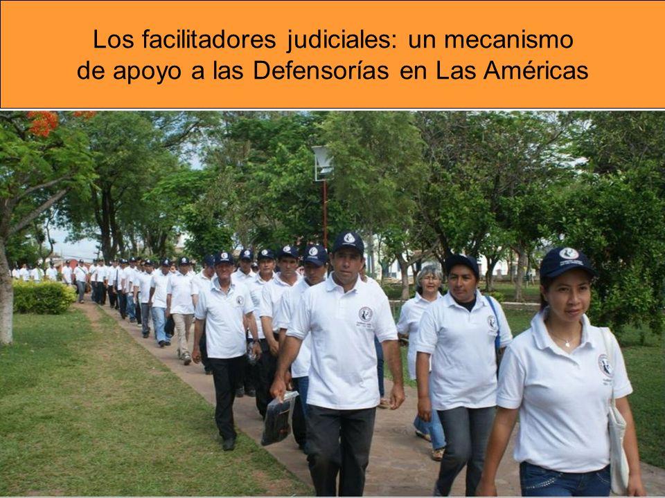 Los facilitadores judiciales: un mecanismo de apoyo a las Defensorías en Las Américas