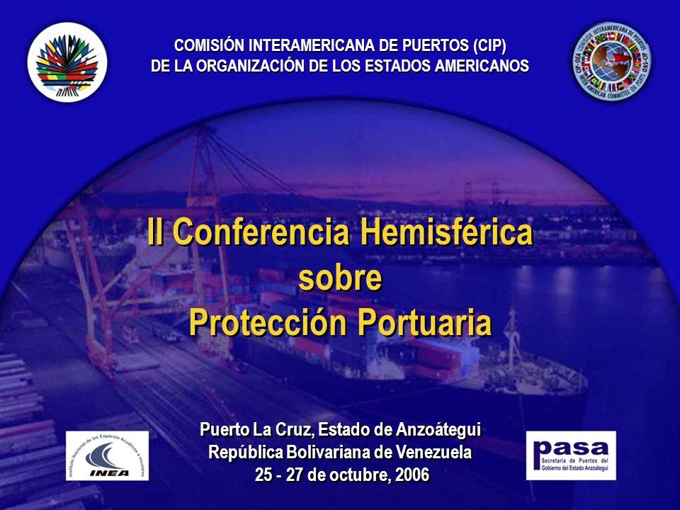 Puerto La Cruz, Estado de Anzoátegui República Bolivariana de Venezuela 25 - 27 de octubre, 2006 Puerto La Cruz, Estado de Anzoátegui República Boliva