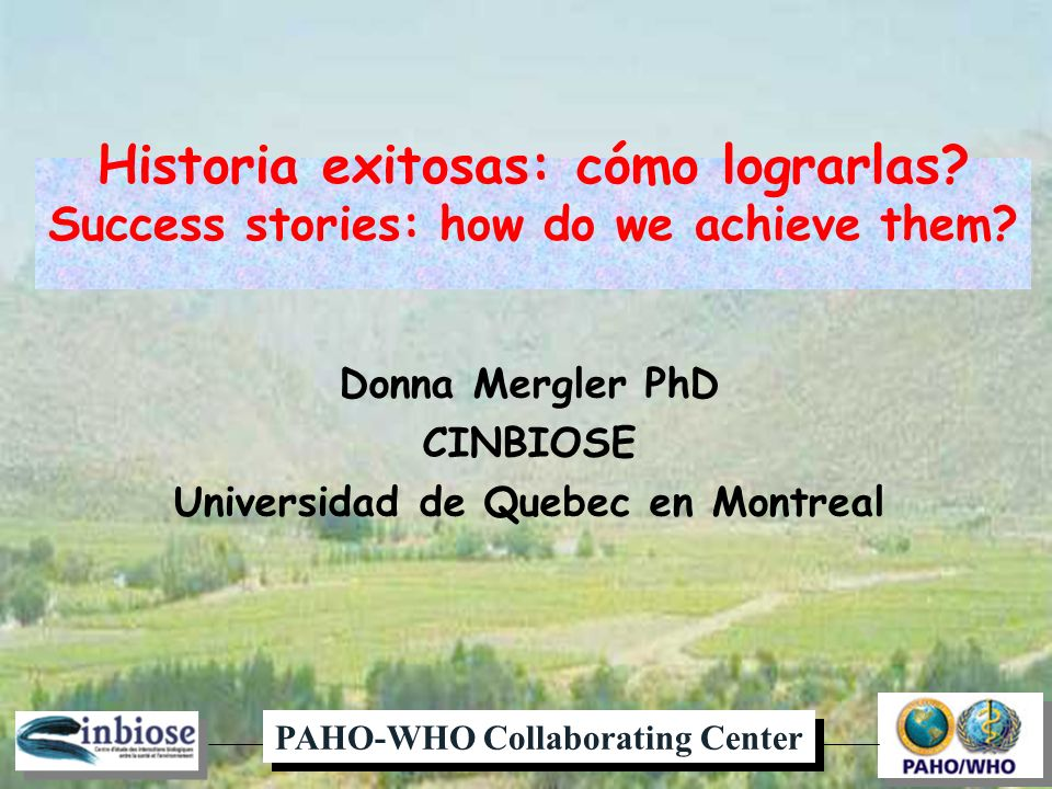 Historia exitosas: cómo lograrlas. Success stories: how do we achieve them.