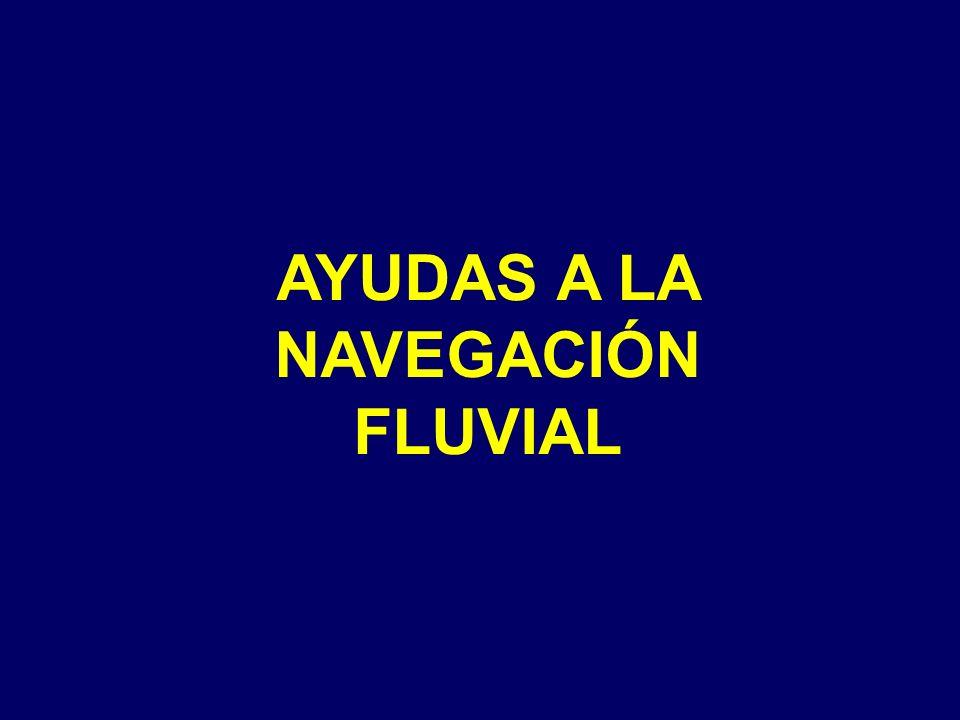 AYUDAS A LA NAVEGACIÓN FLUVIAL