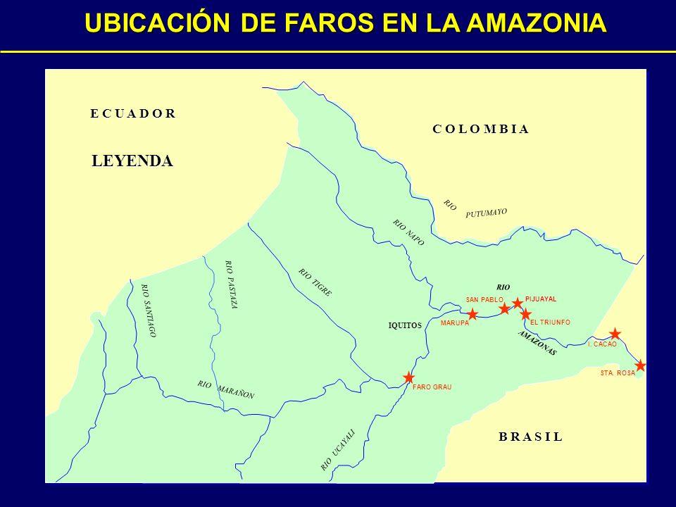 RIO TIGRE RIO SANTIAGO RIO MARAÑON RIO NAPO RIO AMAZONAS RIO PASTAZA RIO UCAYALI IQUITOS RIO PUTUMAYO C O L O M B I A E C U A D O R B R A S I L UBICACIÓN DE FAROS EN LA AMAZONIA STA.