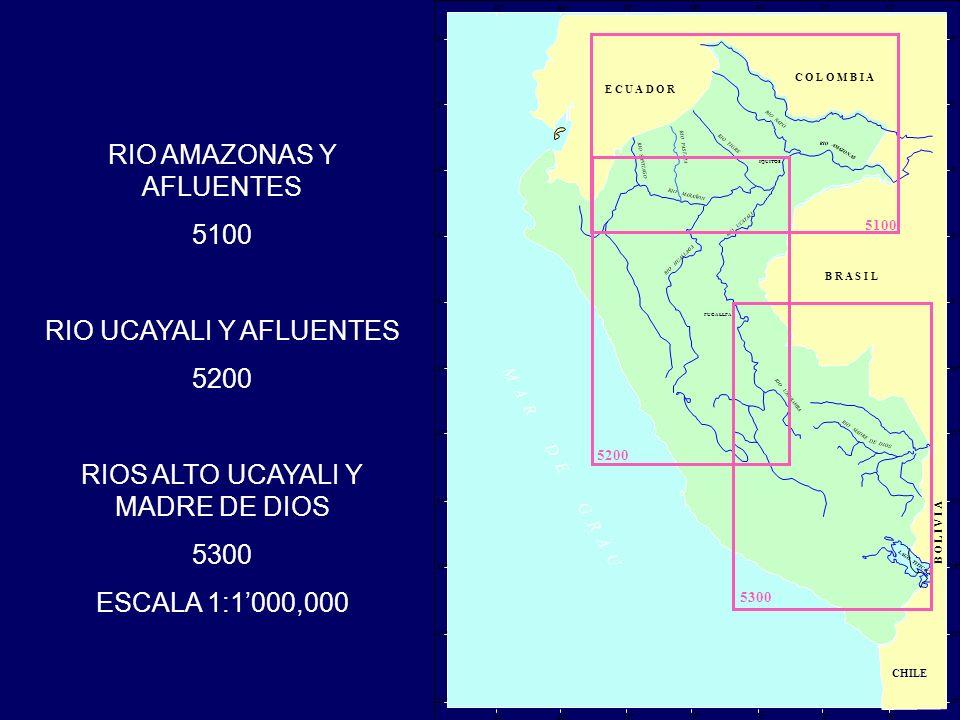 CHILE RIO TIGRE RIO SANTIAGO RIO MARAÑON RIO NAPO RIO AMAZONAS RIO PASTAZA RIO UCAYALI RIO HUALLAGA RIO URUBAMBA RIO MADRE DE DIOS LAGO TITICACA IQUITOS PUCALLPA 70°74° 78°82° 5100 72°76° 80° 0° 4° 8° 12° 16° 20° 2° 6° 10° 14° 18° 0° 4° 8° 12° 16° 20° 2° 6° 10° 14° 18° 70°74° 78°82°72°76° 80° M A R D E G R A U 5200 5300 C O L O M B I A E C U A D O R B R A S I L B O L I V I A RIO AMAZONAS Y AFLUENTES 5100 RIO UCAYALI Y AFLUENTES 5200 RIOS ALTO UCAYALI Y MADRE DE DIOS 5300 ESCALA 1:1000,000