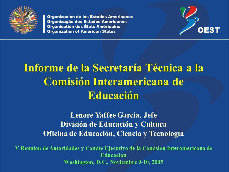 Lenore Yaffee Garcia, Jefe División de Educación y Cultura Oficina de Educación, Ciencia y Tecnología V Reunion de Autoridades y Comite Ejecutivo de l