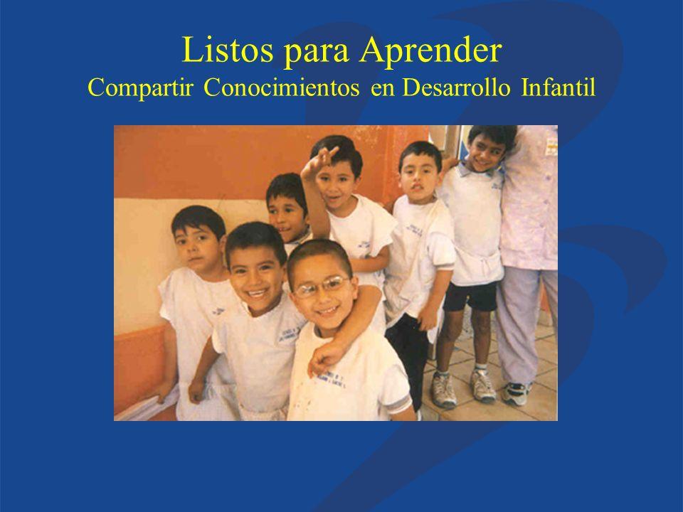 Listos para Aprender Compartir Conocimientos en Desarrollo Infantil