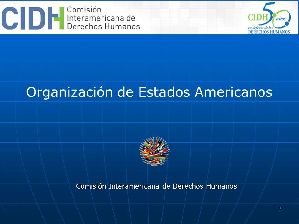 1 Organización de Estados Americanos Comisión Interamericana de Derechos Humanos
